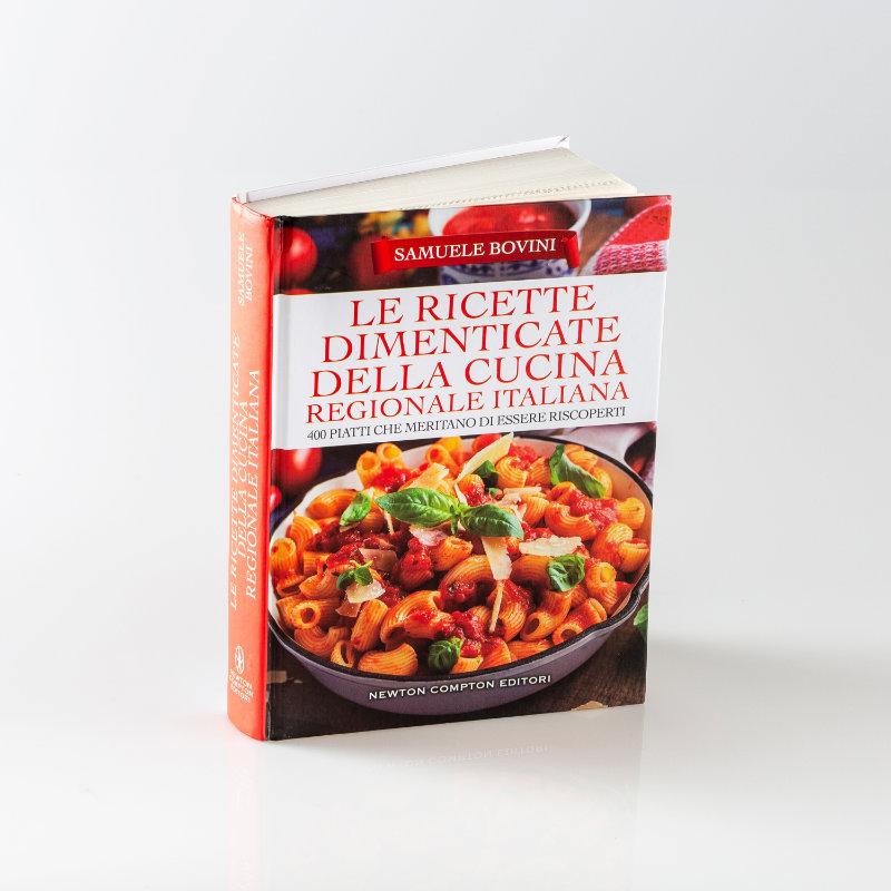 Le ricette dimenticate della cucina regionale italiana - libro Simone Bovini